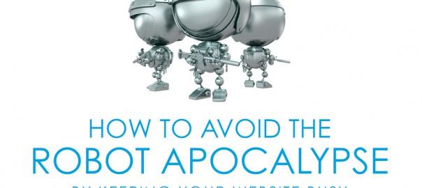 How to Avoid the Robot Apocalypse