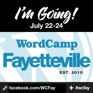 I'm Going to WordCamp Fayetteville