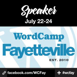Speaker at WordCamp Fayetteville